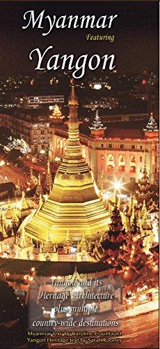 Myanmar: Featuring Yangon