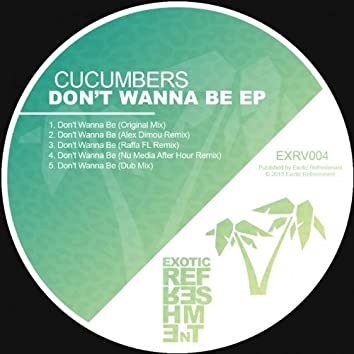 Don't Wanna Be Ep