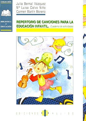 Repertorio de canciones para la educación infantil: Cuaderno de actividades (Biblioteca De Educacion) - 9788495212368