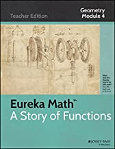 Eureka Math Story of Functions, Geometry Module 4 Teacher Edition, Connecting Algebra and Geometry Through Coordinates