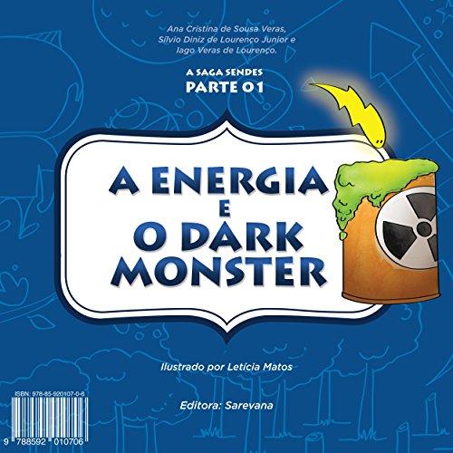 A energia e o Dark Monster (Saga Sendes Livro 1) (Portuguese Edition)