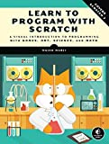 Learn to Program with Scratch: A Visual Introduction to Prog