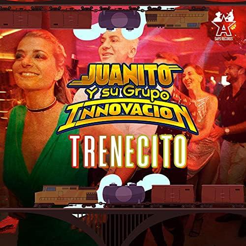 Juanito y su Grupo Innovación