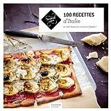 100 recettes d'Italie - Et 100 listes de courses à flasher !