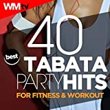 40 Tabata Best Party Hits For Fitness & Workout (20 Sec. Work and 10 Sec. Rest Cycles With Vocal Cues / High Intensity Interval Training Compilation for Fitness & Workout)