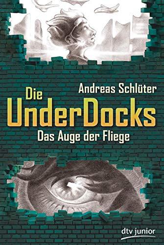 Das Auge der Fliege, Die UnderDocks 2 (UnderDocks-Reihe, Band 2)