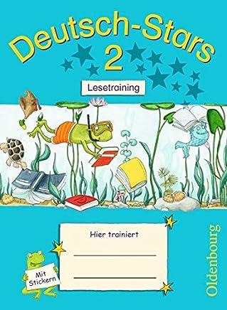 DeutschStars Allgeeine Ausgabe 2 Schuljahr Lesetraining Übungsheft it Lösungen by Cornelia Scholtes,Ursula von Kuester,Annette Webersberger