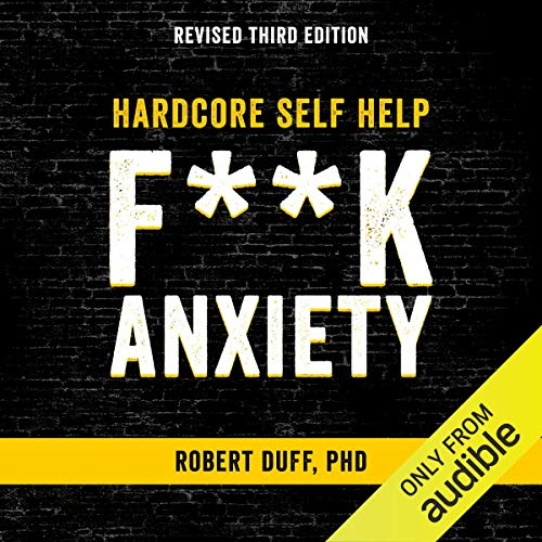 Hardcore Self Help: F--k Anxiety Titelbild