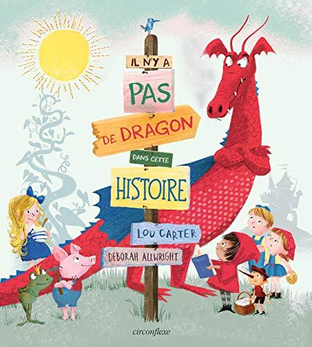 Il n'y a pas de dragon dans cette histoire (Albums circonflexe) (Tapa dura)