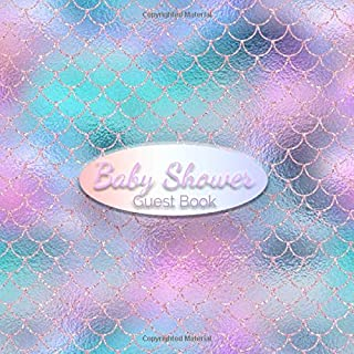 Baby Shower Guest Book: Mermaid Pink and Rose Gold Glitter Theme Guestbook to Welcome Baby Girl with Predictions, Advice and Sign in with Address ... Pages (Baby Shower Party Guest Books)