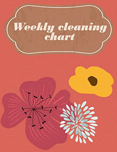 weekly cleaning chart: Household Planner, Daily Routine Planner,  Cleaning and Organizing Your House  Large Size 8.5