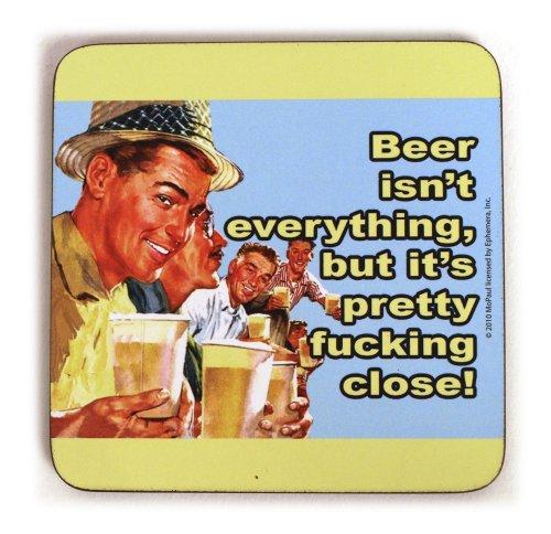 Bier ist nicht alles, aber es ist ziemlich Fucking Schließen Untersetzer