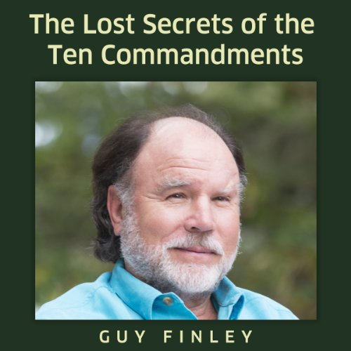 The Lost Secrets of the Ten Commandments audiobook cover art