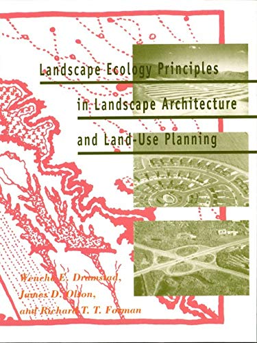 Compare Textbook Prices for Landscape Ecology Principles in Landscape Architecture and Land-Use Planning  ISBN 9781559635141 by Dramstad, Wenche,Olson, James D.,Forman, Richard T.T.
