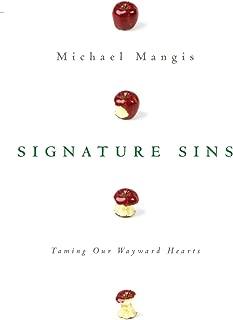 Signature Sins: Taming Our Wayward Hearts
