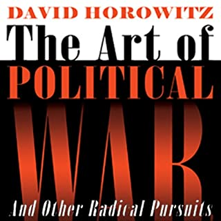 The Art of Political War and Other Radical Pursuits audiobook cover art