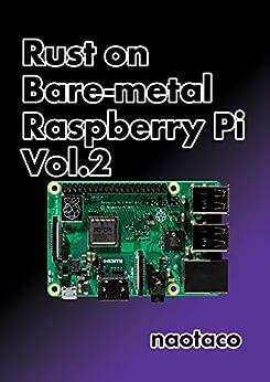 [naotaco]のRust on Bare-metal Raspberry Pi Vol. 2
