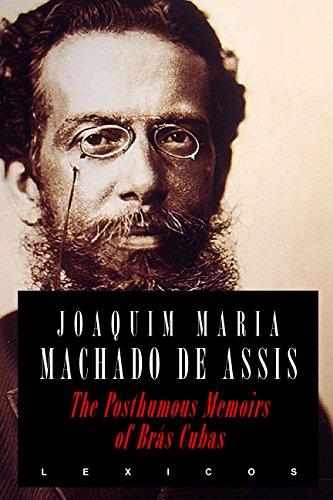 The Posthumous Memoirs of Brás Cubas - Kindle edition by Machado de Assis,  Joaquim Maria. Literature & Fiction Kindle eBooks @ Amazon.com.