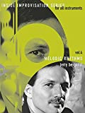 Inside Improvisation 4 - Melodic Rhythms Tous Instruments +CD