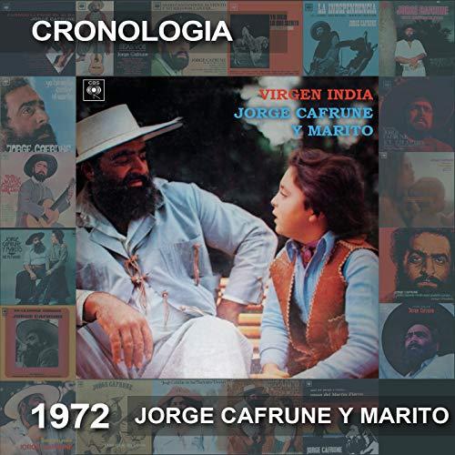 Jorge Cafrune Y Marito Cronología - Virgen India (1972)