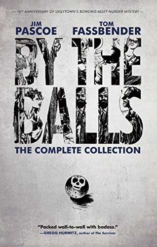 Image of By the Balls: The Complete Collection (By the Balls, 1)