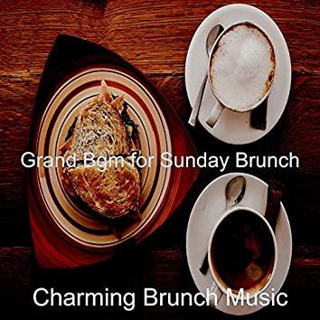 Grand Bgm for Sunday Brunch