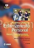 Personal Training. Entrenamiento Personal: Bases, fundamentos y aplicaciones: 709 (FITNESS)