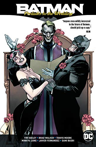 Batman: Preludes to the Wedding (Batman: Prelude to the Wedding (2018))