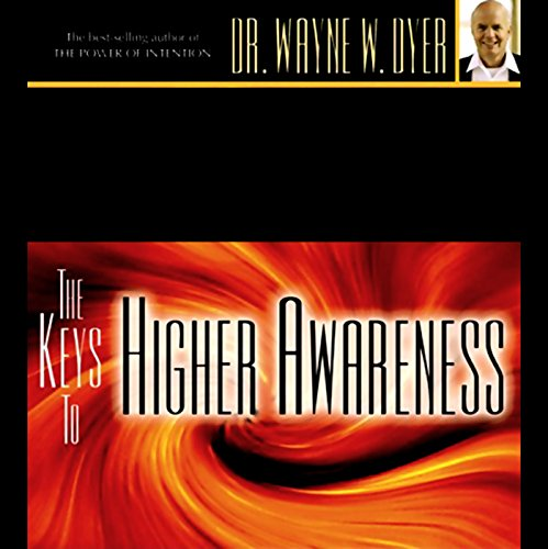The Keys to Higher Awareness audiobook cover art