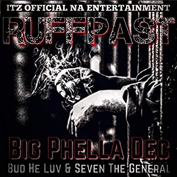 Ruff Pass (feat. Bud He Luv & Seven The General)