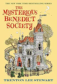 The Mysterious Benedict Society by [Trenton Lee Stewart, Carson Ellis]