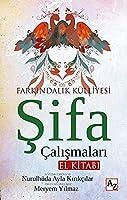 Sifa Calismalari El Kitabi;Farkindalik Külliyesi