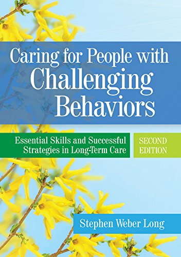 51rGNcMqpNL - Caring for People with Challenging Behaviors: Essential Skills and Successful Strategies in Long-Ter