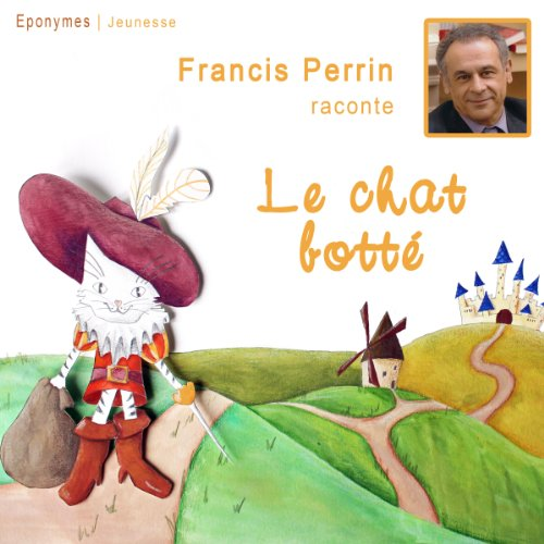 Le chat botté                   By:                                                                                                                                 Charles Perrault                               Narrated by:                                                                                                                                 Francis Perrin                      Length: 22 mins     Not rated yet     Overall 0.0