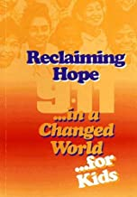 Reclaiming Hope in a Changed World Kid's Version