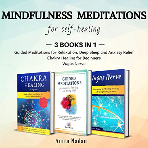 Mindfulness Meditations for Self-Healing: 3 Books in 1 Titelbild
