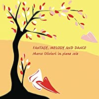 OLIVIERI, MARCO - FANTASY MELODY AND DANCE (1 CD)