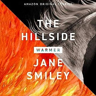 The Hillside     (Warmer Collection)              Autor:                                                                                                                                 Jane Smiley                               Sprecher:                                                                                                                                 Bahni Turpin                      Spieldauer: 40 Min.     1 Bewertung     Gesamt 1,0