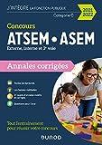 Concours ATSEM/ASEM - Annales corrigées - Concours 2021-2022: Annales corrigées - Concours 2021-2022 (2021-2022)