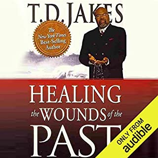 Healing the Wounds of the Past audiobook cover art
