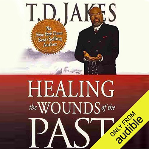 Healing the Wounds of the Past                   By:                                                                                                                                 T. D. Jakes                               Narrated by:                                                                                                                                 Mirron Willis                      Length: 5 hrs and 47 mins     2 ratings     Overall 5.0