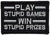 Play Stupid Games,...image