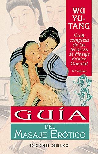 Guia Del Masaje Erótico (N.Ed.) (SALUD Y SEXUALIDAD)