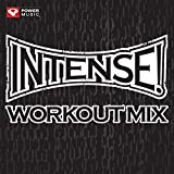 Intense! Workout Mix (60 Min Non-Stop General Fitness) [Clean]