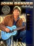 John Denver Anthology Piano, Vocal and Guitar Chords