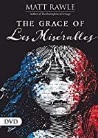 The Grace of Les Miserables [DVD]