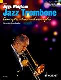 Jiggs Whigham, Jazz Trombone: For Intermediate and Advanced Players
