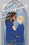 Never Kiss Your Roommate (A Wattpad Novel)