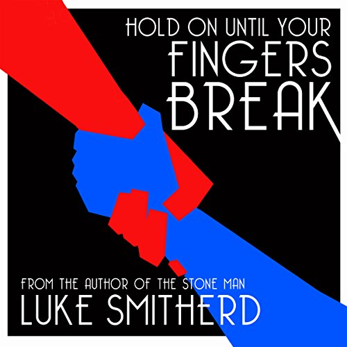 Hold on Until Your Fingers Break cover art