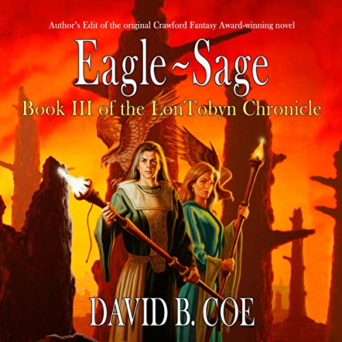 Eagle-Sage Audiobook By David B. Coe cover art
